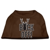 Mirage Pet Products Buck Off Screen Print Dog Shirt Brown XS (8)