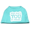 Mirage Pet Products You Go Fetch Screen Print Shirt Aqua XXXL (20)