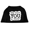 Mirage Pet Products You Go Fetch Screen Print Shirt Black  XXXL (20)