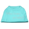 Mirage Pet Products Who Loves Ya Baby? Rhinestone Shirts Aqua XXXL(20)
