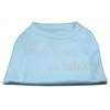 Mirage Pet Products Who Loves Ya Baby? Rhinestone Shirts Baby Blue XXXL(20)