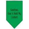 Mirage Pet Products Can't Hold My Licker  Screen Print Bandana Emerald Green Small