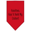 Mirage Pet Products Can't Hold My Licker  Screen Print Bandana Red Small