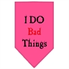 Mirage Pet Products I Do Bad Things  Screen Print Bandana Bright Pink Large