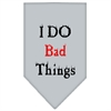 Mirage Pet Products I Do Bad Things  Screen Print Bandana Grey Small