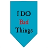 Mirage Pet Products I Do Bad Things  Screen Print Bandana Turquoise Small