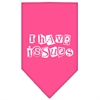 Mirage Pet Products I Have Issues Screen Print Bandana Bright Pink Large