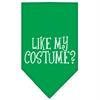 Mirage Pet Products Like my costume? Screen Print Bandana Emerald Green Small