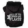 Mirage Pet Products All my friends are Flakes Screen Print Pet Hoodies Black Size XS (8)