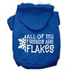 Mirage Pet Products All my Friends are Flakes Screen Print Pet Hoodies Blue Size XS (8)