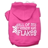 Mirage Pet Products All my friends are Flakes Screen Print Pet Hoodies Bright Pink Size S (10)