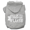 Mirage Pet Products All my friends are Flakes Screen Print Pet Hoodies Grey Size XXXL(20)