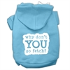 Mirage Pet Products You Go Fetch Screen Print Pet Hoodies Baby Blue Size XS (8)