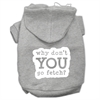Mirage Pet Products You Go Fetch Screen Print Pet Hoodies Grey Size XXXL (20)
