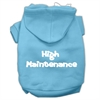 Mirage Pet Products High Maintenance Screen Print Pet Hoodies Baby Blue XXXL(20)