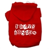 Mirage Pet Products I Have Issues Screen Printed Dog Pet Hoodies Red Size XS (8)