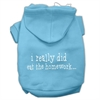 Mirage Pet Products I really did eat the Homework Screen Print Pet Hoodies Baby Blue Size XS (8)