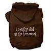 Mirage Pet Products I really did eat the Homework Screen Print Pet Hoodies Brown Size S (10)