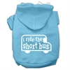 Mirage Pet Products I ride the short bus Screen Print Pet Hoodies Baby Blue Size XS (8)