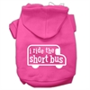 Mirage Pet Products I ride the short bus Screen Print Pet Hoodies Bright Pink Size S (10)