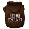 Mirage Pet Products Like my costume? Screen Print Pet Hoodies Brown Size Sm (10)