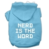 Mirage Pet Products Nerd is the Word Screen Print Pet Hoodies Baby Blue Size XXXL(20)