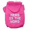 Mirage Pet Products Nerd is the Word Screen Print Pet Hoodies Bright Pink Size XXXL(20)