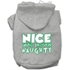 Mirage Pet Products Nice until proven Naughty Screen Print Pet Hoodie Grey XXXL (20)