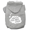 Mirage Pet Products Smarter then Most People Screen Printed Dog Pet Hoodies Grey Size XL (16)