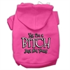 Mirage Pet Products Yes Im a Bitch Just not Yours Screen Print Pet Hoodies Bright Pink Size Med (12)