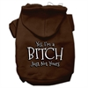 Mirage Pet Products Yes Im a Bitch Just not Yours Screen Print Pet Hoodies Brown Size Sm (10)