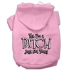 Mirage Pet Products Yes Im a Bitch Just not Yours Screen Print Pet Hoodies Light Pink Size Med (12)
