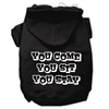 Mirage Pet Products You Come, You Sit, You Stay Screen Print Pet Hoodies Black Size XS (8)