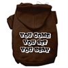 Mirage Pet Products You Come, You Sit, You Stay Screen Print Pet Hoodies Brown Size XS (8)