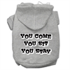 Mirage Pet Products You Come, You Sit, You Stay Screen Print Pet Hoodies Grey Size XXL (18)