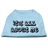 Mirage Pet Products It's All About Me Screen Print Shirts Baby Blue Lg (14)