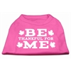 Mirage Pet Products Be Thankful for Me Screen Print Shirt Bright Pink S (10)
