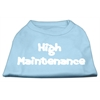 Mirage Pet Products High Maintenance Screen Print Shirts  Baby Blue XXXL(20)