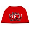 Mirage Pet Products Yes Im a Bitch Just not Yours Screen Print Shirt Red XS (8)