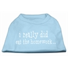 Mirage Pet Products I really did eat the Homework Screen Print Shirt Baby Blue XXXL(20)