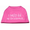Mirage Pet Products I really did eat the Homework Screen Print Shirt Bright Pink XXXL(20)