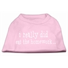 Mirage Pet Products I really did eat the Homework Screen Print Shirt Light Pink XL (16)