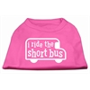 Mirage Pet Products I ride the short bus Screen Print Shirt Bright Pink XXL (18)