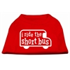 Mirage Pet Products I ride the short bus Screen Print Shirt Red XXXL(20)