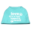 Mirage Pet Products Love is a Four Leg Word Screen Print Shirt Aqua XS (8)