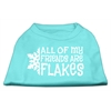 Mirage Pet Products All my friends are Flakes Screen Print Shirt Aqua XS (8)