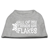 Mirage Pet Products All my friends are Flakes Screen Print Shirt Grey XS (8)