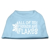 Mirage Pet Products All my friends are Flakes Screen Print Shirt Baby Blue S (10)