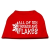 Mirage Pet Products All my friends are Flakes Screen Print Shirt Red XS (8)