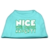 Mirage Pet Products Nice until proven Naughty Screen Print Pet Shirt Aqua XXL (18)